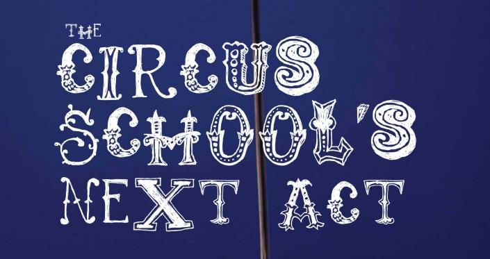 the circus schools next act